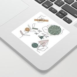 Be Nice Or Leaf Sticker