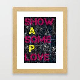 Show AP Some Love Framed Art Print