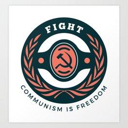Fight Communism Freedom Art Print