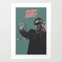 better call saul Art Prints featuring Better Call Saul by Messypandas