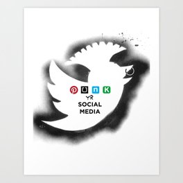 PUNK YOUR SOCIAL MEDIA Art Print