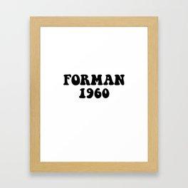 Eric Forman 1960 Framed Art Print