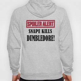 SPOILER ALERT:  Snape Kills Dumbledore! Hoody
