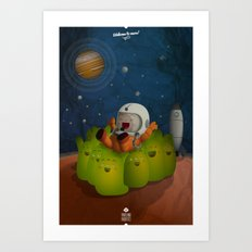 Welcome to mars! Art Print