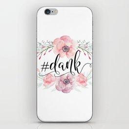 #dank spring flowers iPhone Skin