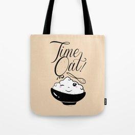 Time Oat - Funny Kawaii Oatmeal Tote Bag
