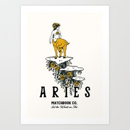 Aries: Set The World On Fire Art Print