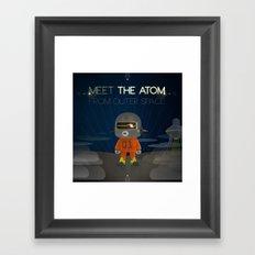 Meet The Atom Framed Art Print
