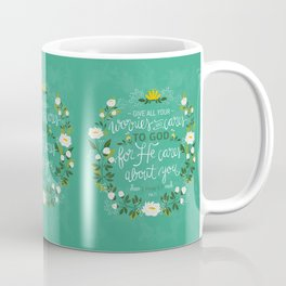 1 Peter 5:7 - Give All Your Worries And Cares To Him Coffee Mug