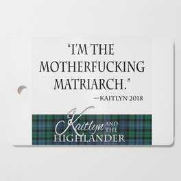 Motherf*cking Matriarch Cutting Board