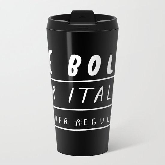 NEVER Metal Travel Mug