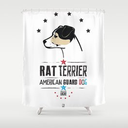 Rat Terrier: American Guard Dog Shower Curtain