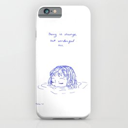 Being is Strange, But Wonderful Too iPhone Case