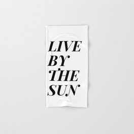 live by the sun love by the moon (1 of 2) Hand & Bath Towel