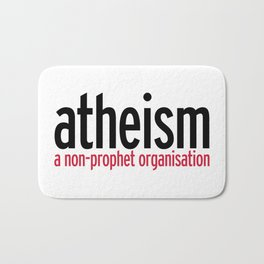Atheism Funny Quote Bath Mat