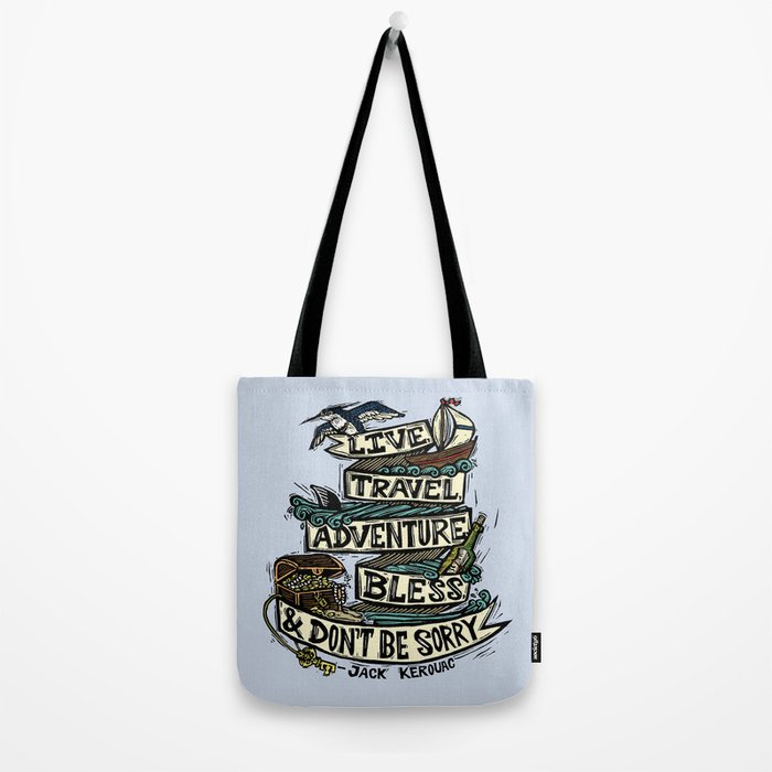 Live, Travel, Adventure, Bless, & Don't Be Sorry Tote Bag