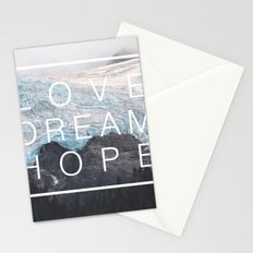 Love, dream, hope Stationery Cards