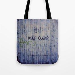Keep Clear Tote Bag