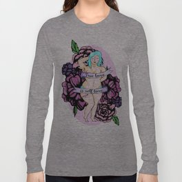 Girl Power Series - 1 - TRUE LOVE IS SELF LOVE Long Sleeve T-shirt