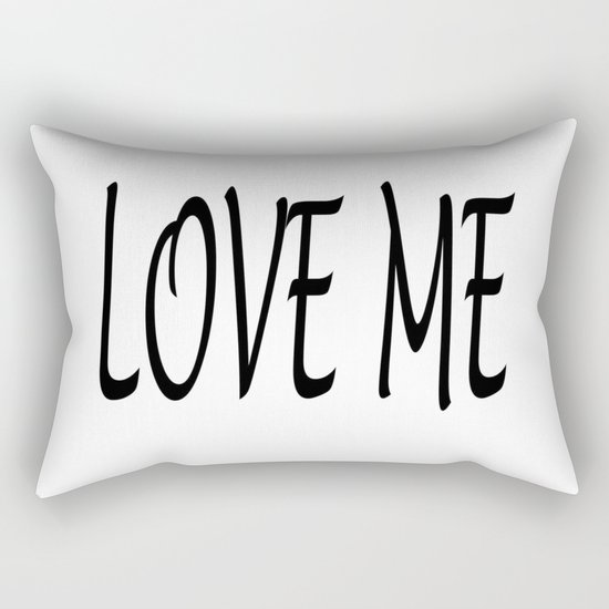 LOVE ME Rectangular Pillow