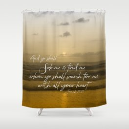 Ocean Sunrise: Seek Him with your whole Heart Scripture Shower Curtain