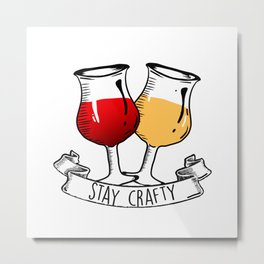 Stay Crafty Metal Print