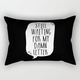 Still Waiting For My Damn Letter - Black and White (inverted) Rectangular Pillow