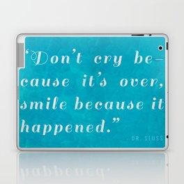 Quote / Dr. Seuss Laptop & iPad Skin