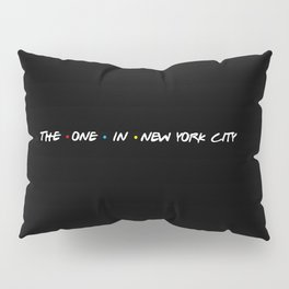 the one in new york city Pillow Sham