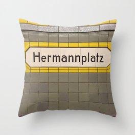 Berlin U-Bahn Memories - Hermannplatz Throw Pillow