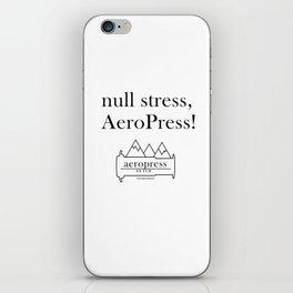 null stress, AeroPress! iPhone Skin