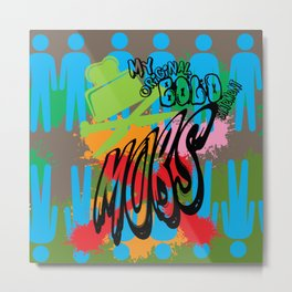 MoBS MADness Metal Print
