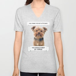You Should Meet My Yorkie | Dogs | Nadia Bonello | Canada Unisex V-Neck