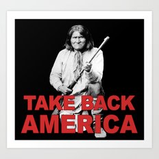 Take Back America: Native American Edition Art Print