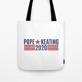 Pope Keating 2020 Tote Bag