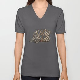 Skills Pay The Bills Unisex V-Neck