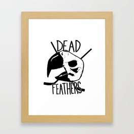 DEAD FEATHERS CREST Framed Art Print
