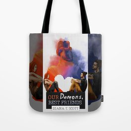 Our demons, best friends Tote Bag