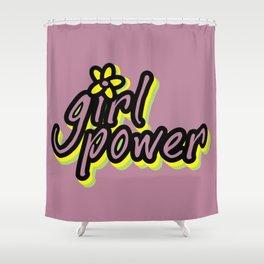Girl Power, Flower, Girly poster, Girly design, purple version Shower Curtain
