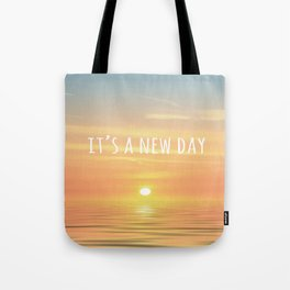 It's A New Day (Typography) Tote Bag