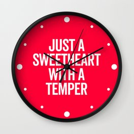 Sweetheart With A Temper Funny Quote Wall Clock