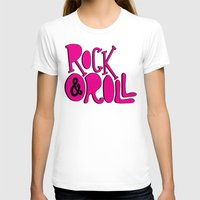 rock and roll T-shirts featuring Rock & Roll by Chelsea Herrick