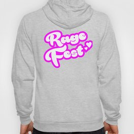 Rage Fest in Pink Hoody