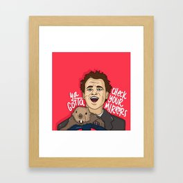 Check Your Mirrors Framed Art Print