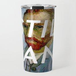van Gogh is Still Sane Travel Mug