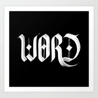word Art Prints featuring word by artknocklife