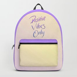 Positive Vibes Only - Miami Backpack