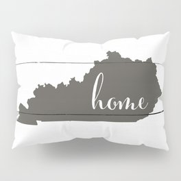 Kentucky is Home - Charcoal on White Wood Pillow Sham