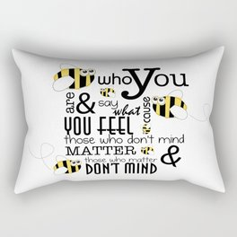 Bee who you are..... Rectangular Pillow