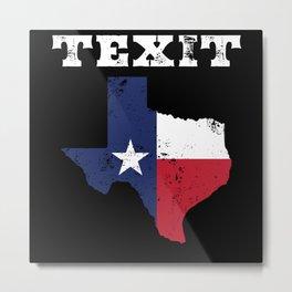 Texas Flag Secession Metal Print